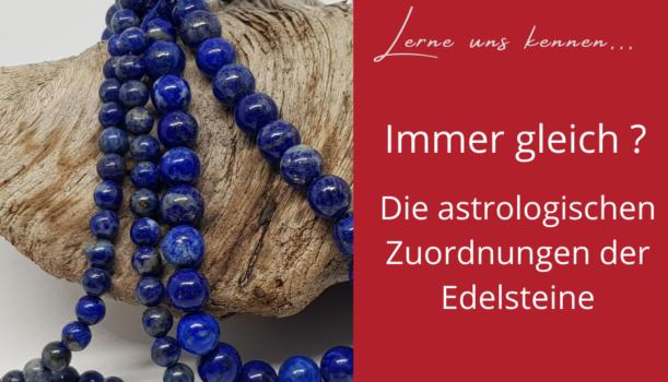 Astrologische Zuordnungen von Edelsteinen.